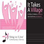 Sing to Live Chorus - It takes a Village CD