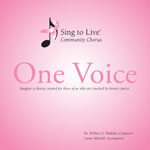 Sing to Live Chorus - One Voice CD
