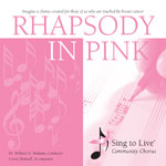 Sing to Live Chorus - Rhapsody in Pink CD